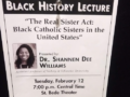 This was tonight! Will tell more tomorrow! Black History Lecture on History of Black Nuns in US from Shannen Dee Williams