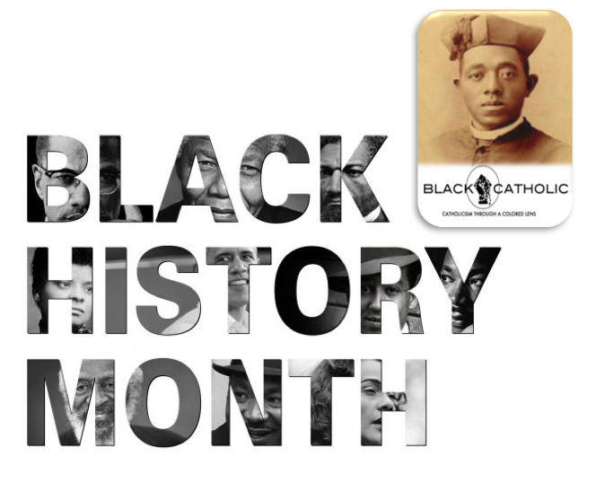 Black History Month 2019 – How BLACKCATHOLIC Will Celebrate!